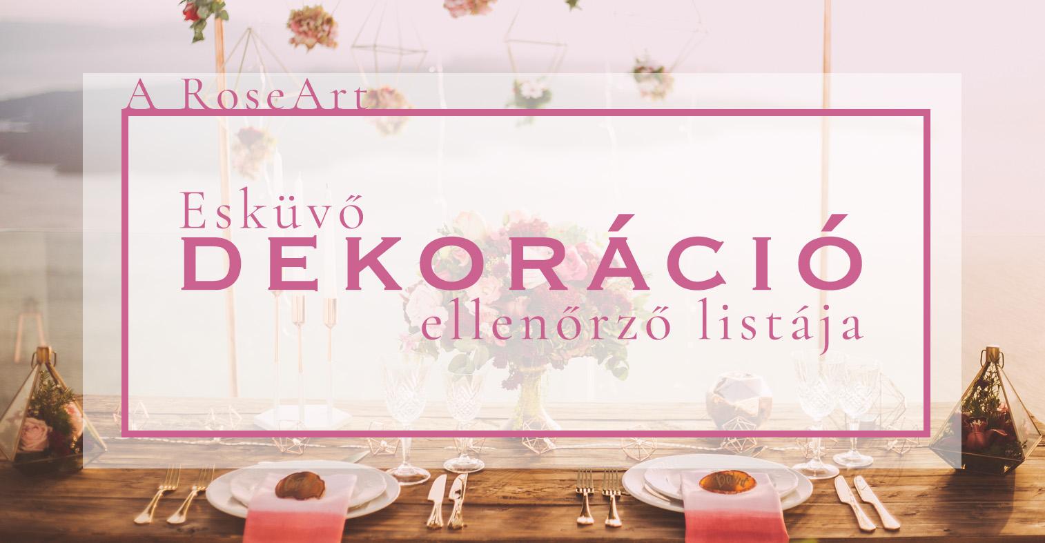 RoseArt Esküvő dekoráció ellenőrző lista