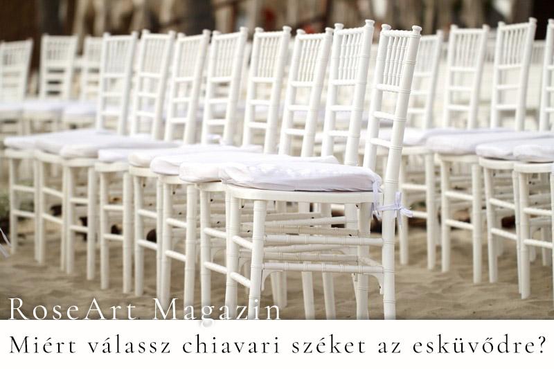 Miért válassz chiavari széket az esküvődre?