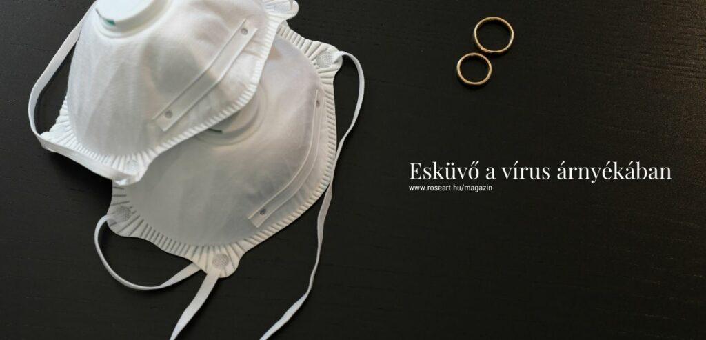 Esküvő a vírus árnyékában RoseArt Dekoráció